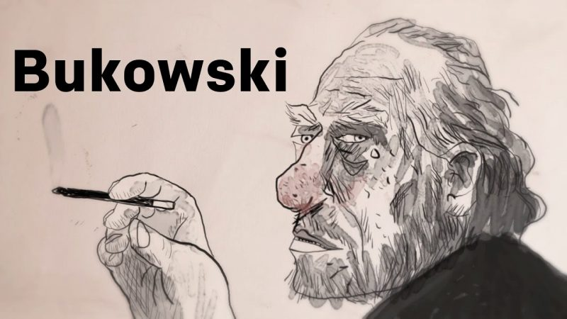 """Inspiration from Charles Bukowski: You Might Be Old, Your Life May Be """"Crappy,"""" But You Can Still Make Good Art"""