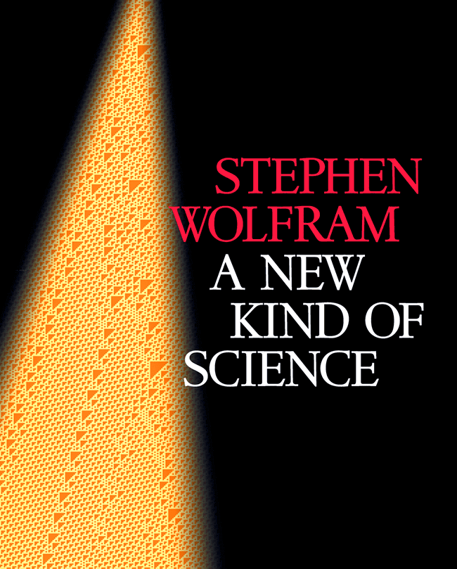 Latest Scientific News: Stephen Wolfram's Bestseller, A New Kind Of Science, Now