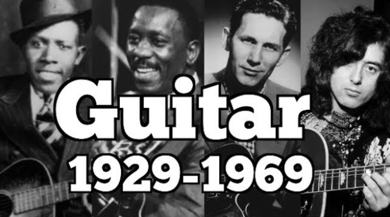The History of the Guitar & Guitar Legends: From 1929 to 1979
