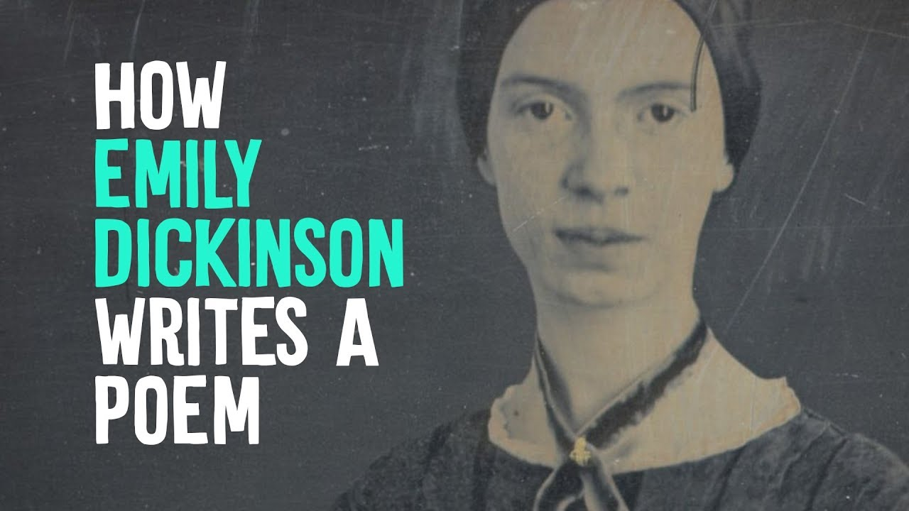 How Emily Dickinson Writes A Poem: A Short Video Introduction