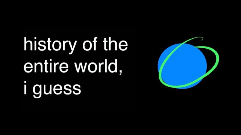 A History of the Entire World in Less Than 20 Minutes | Open Culture