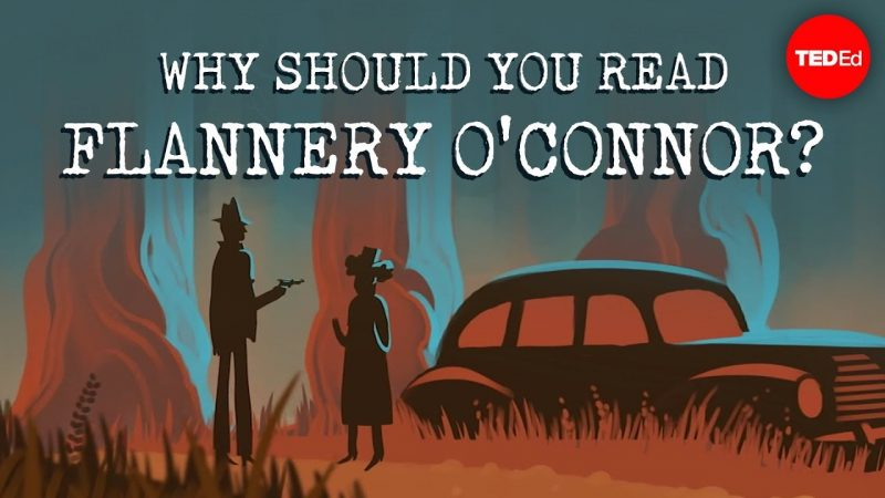 Why Should We Read Flannery O'Connor? An Animated Video Makes the Case