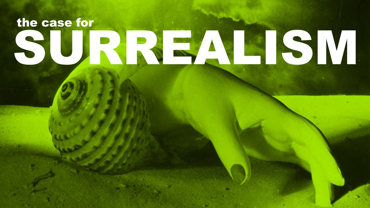 An Introduction to Surrealism: The Big Aesthetic Ideas Presented in Three Videos