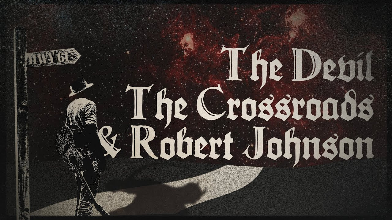 The Legend of How Bluesman Robert Johnson Sold His Soul to the Devil at the Crossroads