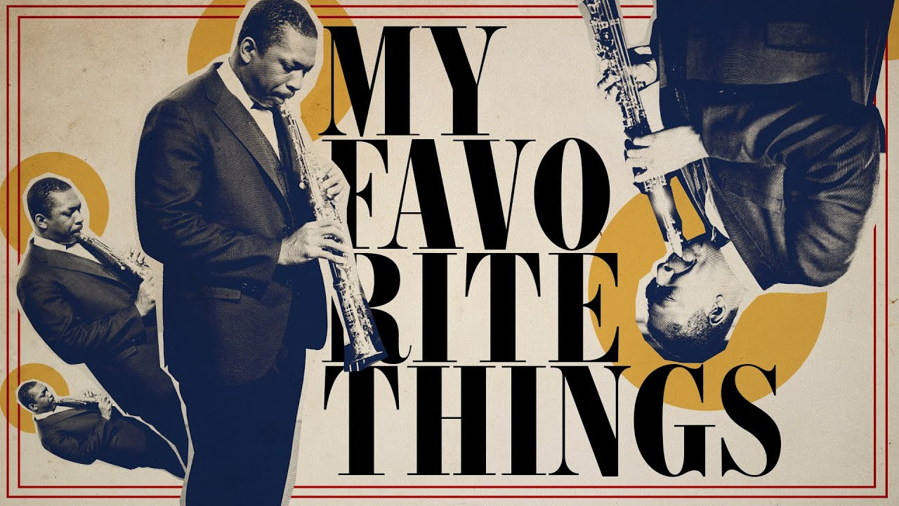 """How John Coltrane Introduced the World to His Radical Sound in the Groundbreaking Recording of """"My Favorite Things"""""""