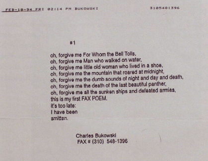 the last faxed poem of charles bukowski open culture