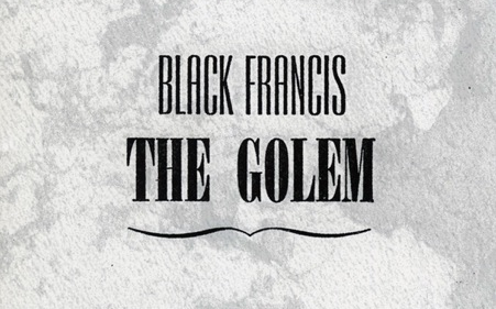Watch the German Expressionist Film, The Golem, with a Soundtrack by The Pixies' Black Francis