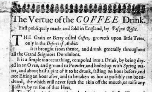 """""""The Vertue of the COFFEE Drink"""": An Ad for London's First Cafe Printed Circa 1652"""