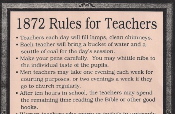 Rules for Teachers in 1872 & 1915: No Drinking, Smoking, or
