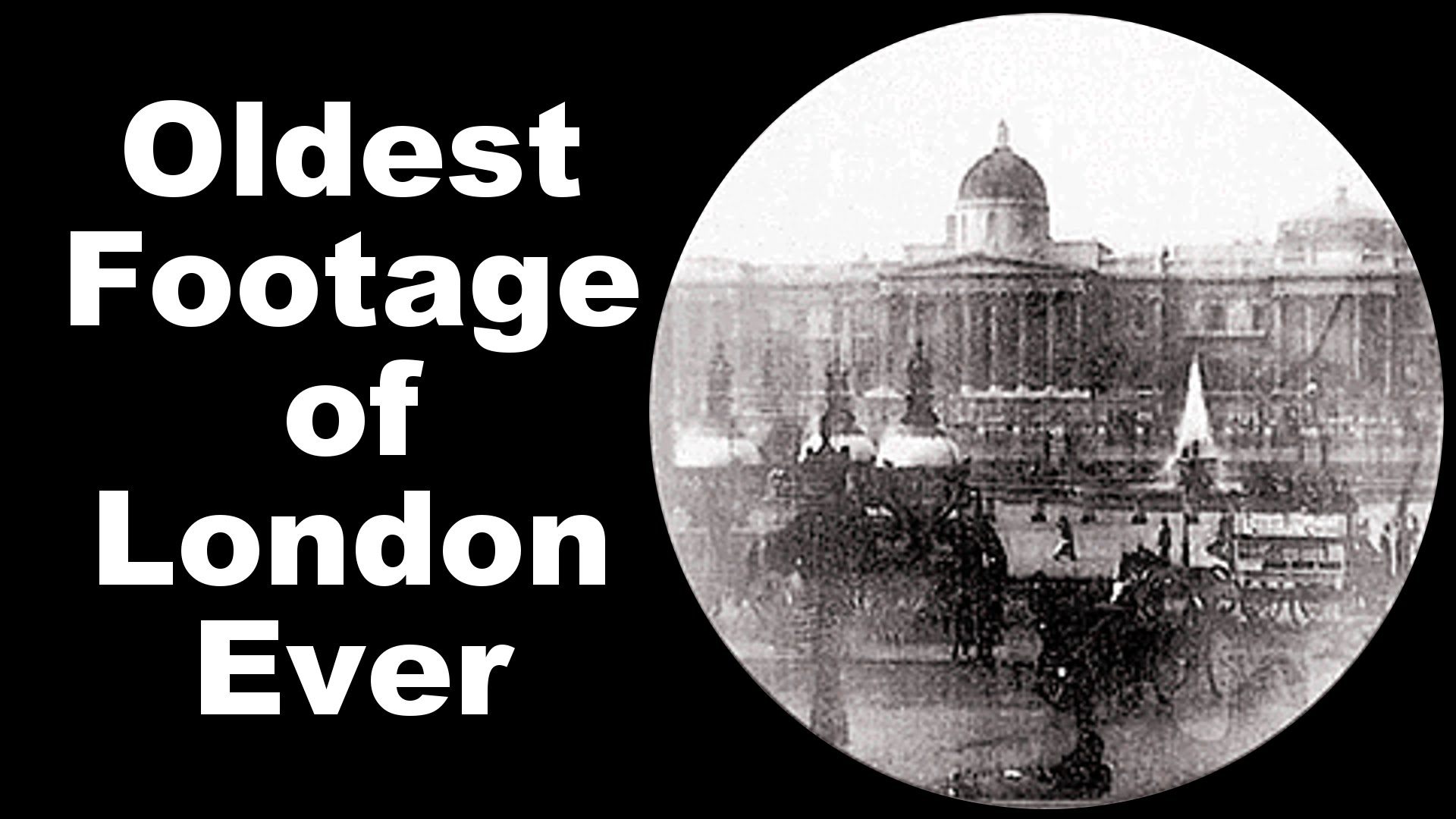 The Oldest Known Footage Of London 1890 1920 Shows The