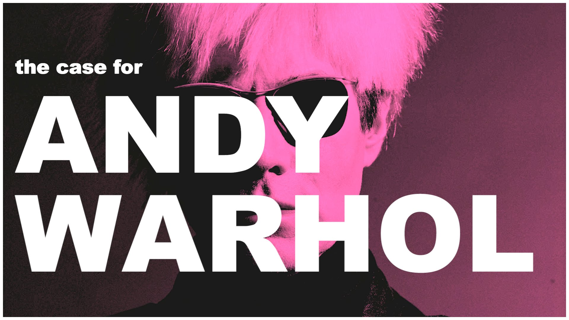 The Case for Andy Warhol in Three Minutes