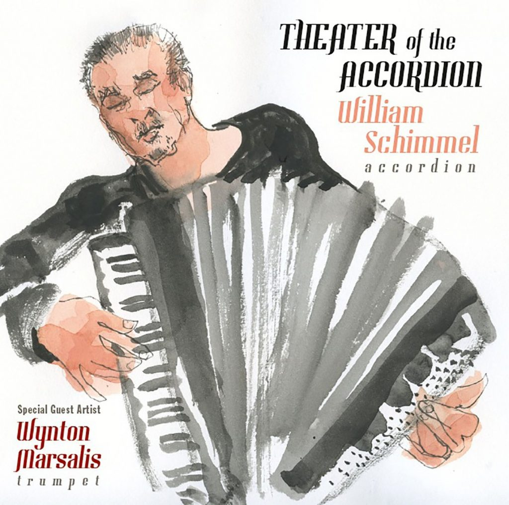 Theater of the Accordion- William Schimmel