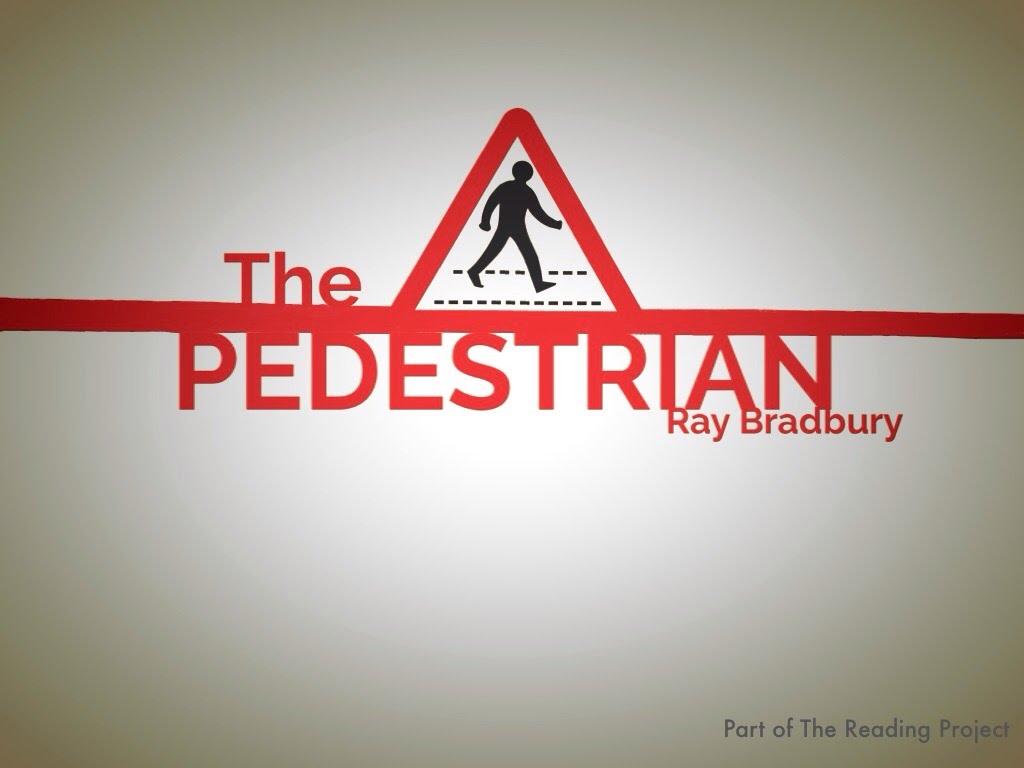 Free Audio The Pedestrian By Ray Bradbury Read Aloud By