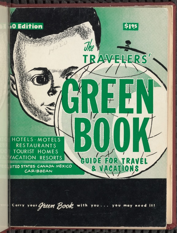 The Story Of The Negroes Traveling Guide The Green Book