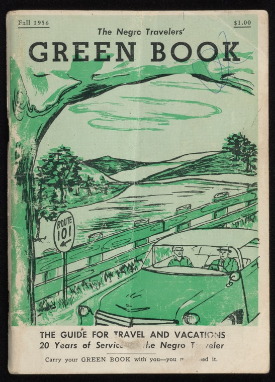 The Negro Travelers Green Book The Pre Civil Rights