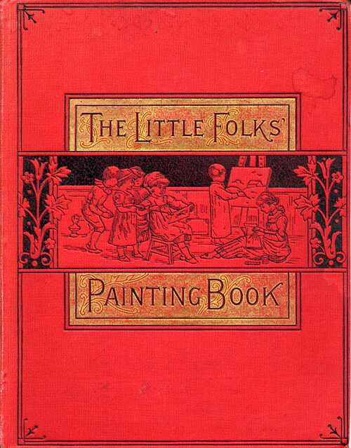 The Very First Coloring Book, The Little Folks\' Painting ...