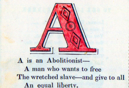 The Anti-Slavery Alphabet: 1846 Book Teaches Kids the ABCs of Slavery's Evils