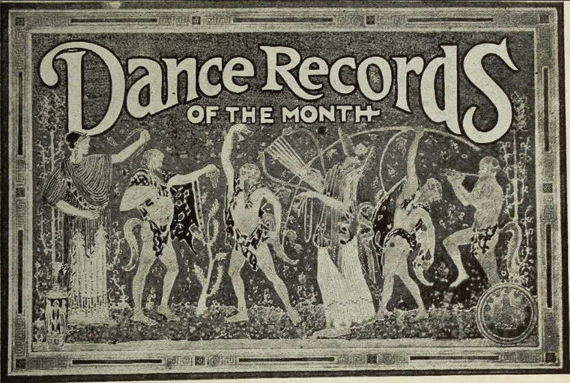 Dance Records of the Month 1917