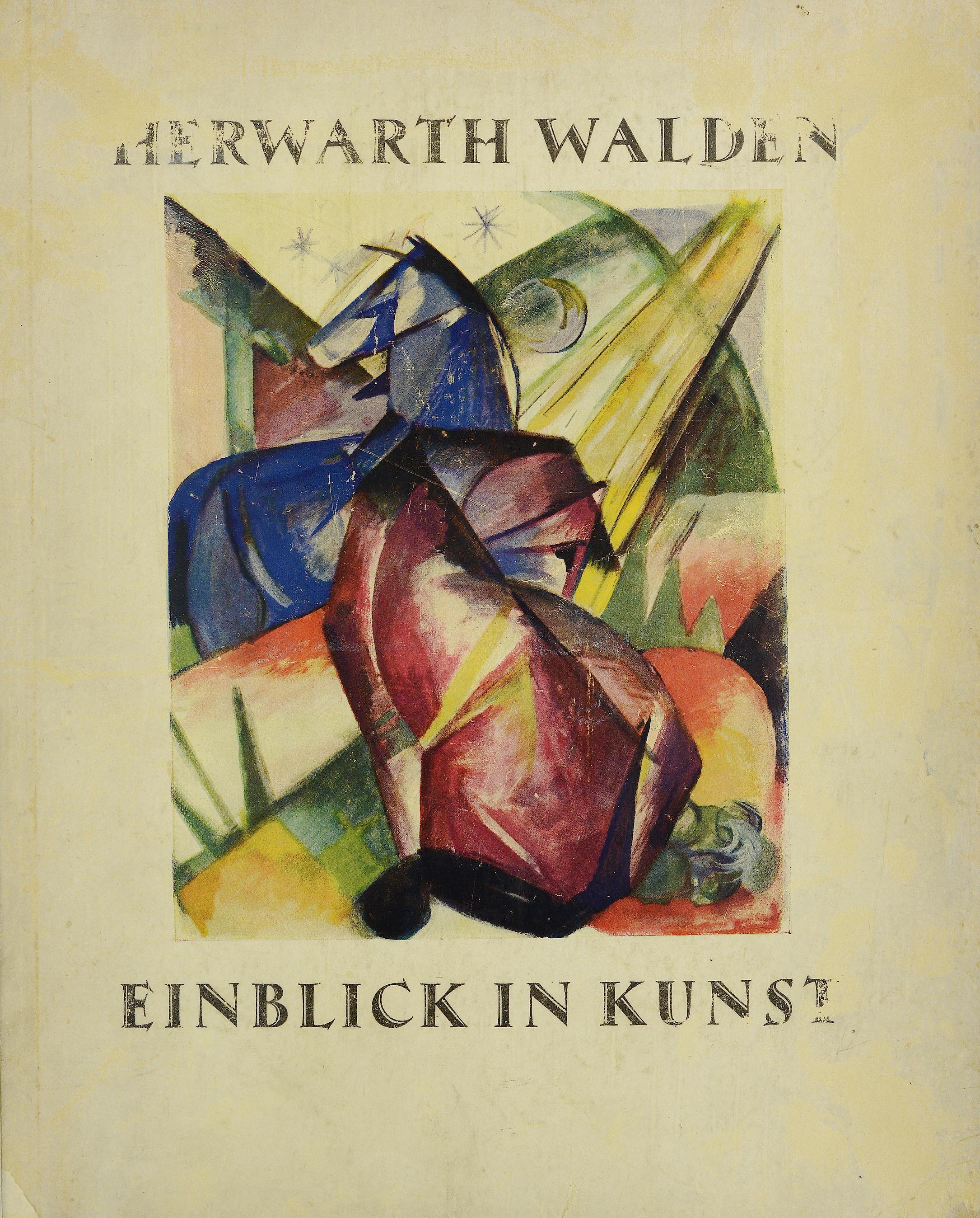 Walden_Herwarth_Einblick_in_Kunst_Expressionismus_Futurismus_Kubismus_1924