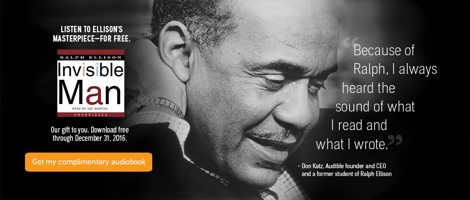 Download Ralph Ellison's Invisible Man as a Free Audiobook